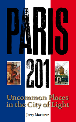 Paris 201 Front Book Cover - Uncommon Places in the City of Light
